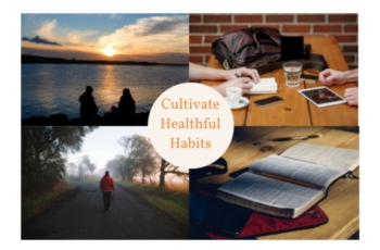 Cultivate Healthful Habits (1)